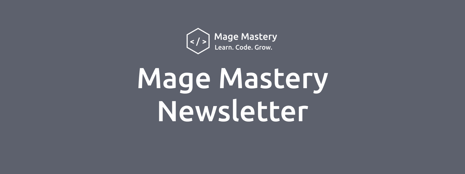 Newsletter: new Magento lesson and courses, Blog and Challenge